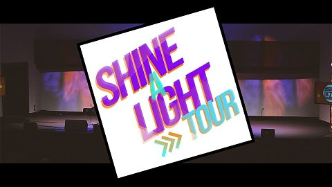 Shine A Light Tour