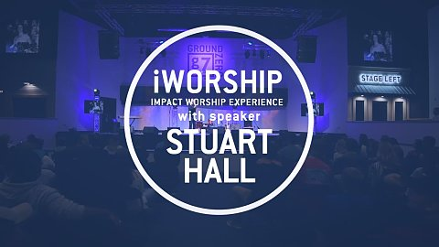 iWorship with Stuart Hall